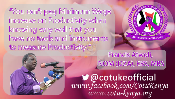 COTU-K Secretary General Francis Atwoli on Productivity and Minimum Wage